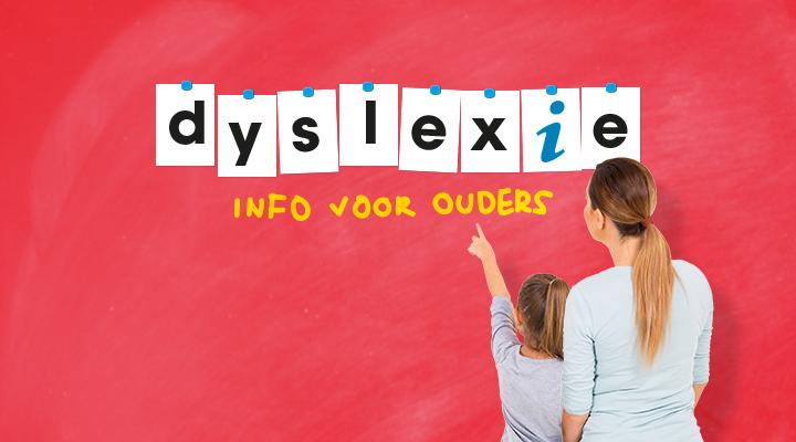 Dyslexie informatie voor ouders/verzorgers